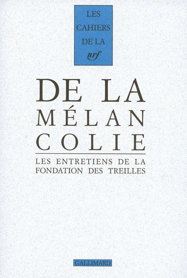 De la Mélancolie